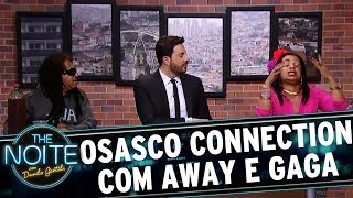 Osasco Connection com Gil Brother Away e a Gaga de Ilhéus - EP. 2 | The Noite (30/08/17)