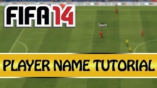 FIFA 14 | How to get Players Names above their Head (Tutorial) | Ep.3