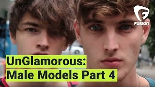UnGlamorous - The Naked Truth About Male Models: Part 4
