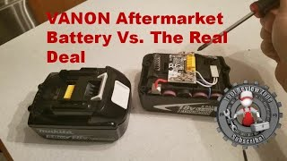Are aftermarket tool batteries worth the money? (Third party Makita battery Vs. Makita Name Brand)