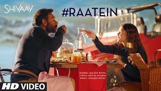 RAATEIN Video Song | SHIVAAY | Jasleen Royal | Ajay Devgn | T-Series