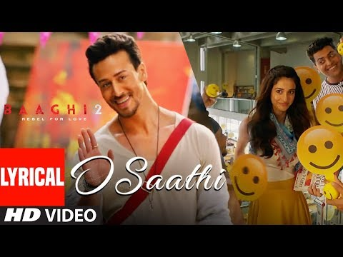 Xxx Mp4 O Saathi Lyrical Video Baaghi 2 Tiger Shroff Disha Patani Arko Ahmed Khan Sajid Nadiadwala 3gp Sex
