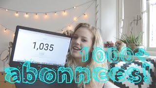 1000+ abonnees!