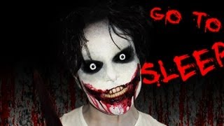 Jeff the Killer - Creepy Pasta - Makeup Tutorial! - GO TO SLEEP