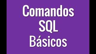 Comandos SQL Básicos en Base de Datos - En 1 minuto