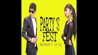 Bhayankar - Party's Fest Ft. Sia Gill (Official Audio)