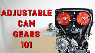 Adjustable cam gears - the basics you need to know