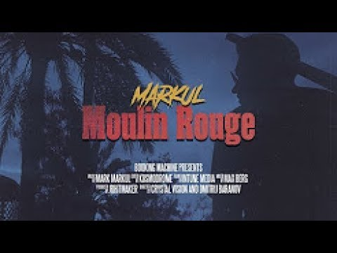 MARKUL – Moulin Rouge +текст