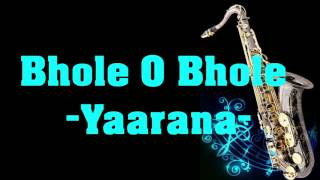 Bhole O Bole    Yaarana    Kishore Kumar    Best Saxophone Instrumental   HD Quality