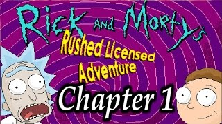 Let's Insanely Play Rick & Morty Rushed Licensed Adventure Chapter 1