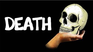 Why You Shouldn't Fear Death