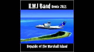 Marshallese music LA HONEY By RMI BAND Remix 2015