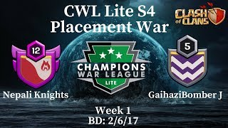 Nepali Knights(NWA TEAM) VS GaihaziBomber J | CWL Lite S4 Placement War Recap | Clash Of Clans