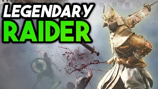 FOR HONOR: You're a Raider! LEGENDARY! (Let's Play Part 5)