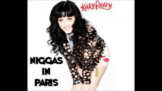 Niggas in Paris- Katy Perry (Kanye West and Jay-Z Cover) (+ download)