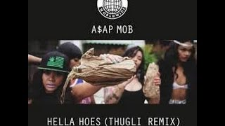 A$ap Mob - Hella Hoes (Thugli Remix) (Unofficial Video)