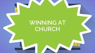 How to Win at Everything #1 - Winning at Church