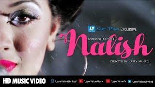 Nalish  By Oyshee | HD Music Video | Laser VIsion