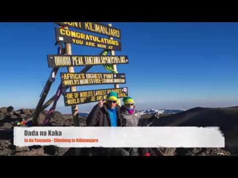 Килиманджаро 2017: Dada na Kaka in da Tanzania