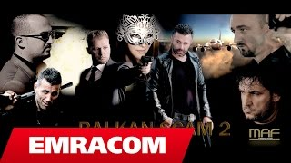 BALKAN SCAM 2 - FULL MOVIE 2015 (Official  VIDEO)