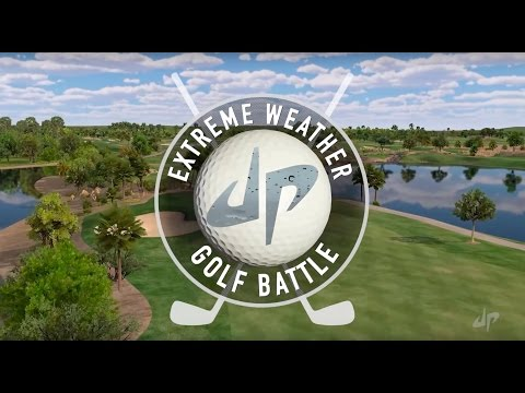 Extreme Weather Golf Battle Dude Perfect
