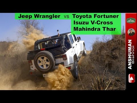 Jeep Wrangler India vs Thar Fortuner V Cross We push the Jeep to its limits.