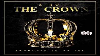 Z-Ro aka Mo City Don - Love These Bitches (THE CROWN 2014)