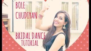 BOLE CHUDIYAN| DANCE TUTORIAL|EASY BOLLYWOOD INDIAN WEDDING DANCE STEPS