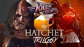 The HATCHET Trilogy - The Kill Counter, Victor Crowley horror series