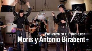 Encuentro en el Estudio con Moris y Antonio Birabent