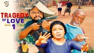 Tragedy  Of Love Season 1  - Latest 2016 Nigerian Nollywood Movie