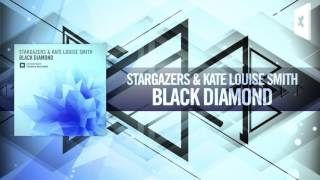 Stargazers & Kate Louise Smith - Black Diamond (Amsterdam Trance) #ASOT736
