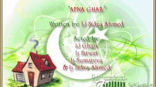 ~!~ Apna Ghar ( Azadi Special drama 14 august 2011) ~!~