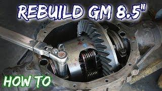 How To: Rebuild a GM 8.5