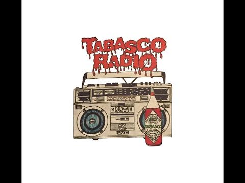 Tabasco Radio || Break The Seal
