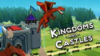 Kingdoms and Castles DRAGON ATTACK! - Kingdoms and Castles Alpha 4 Gameplay