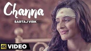 channa  by sartaj virk  mix  (new video)