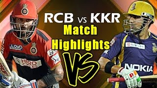 IPL T20: RCB VS KKR - 2nd May 2016 | Match Highlights | Bangalore VS Kolkatta | Cricket Fan Club