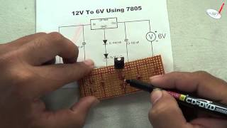Science Project 12 Volt to 6 Volt Using IC7805