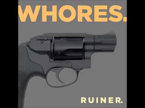 Xxx Mp4 WHORES Ruiner EP Full Album 3gp Sex