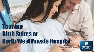 Birth Suites at North West Private Hospital