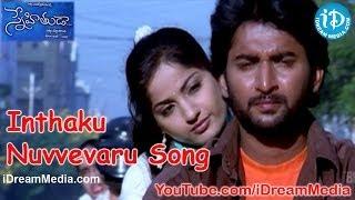 Snehituda Telugu Movie Songs - Inthaku Nuvvevaru Song - Nani - Madhavi Latha - Sivaram Shankar