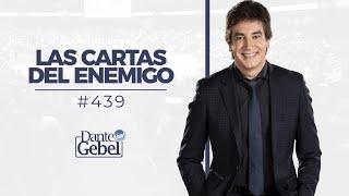 Dante Gebel #439 | Las cartas del enemigo