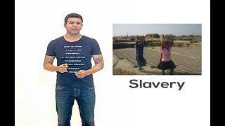 Minal - 24/09/2017 -  Slavery