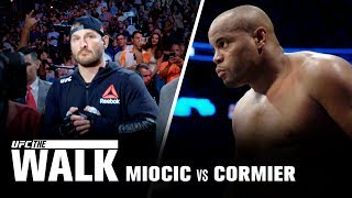 UFC The Walk - Miocic vs Cormier 1