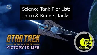 Science Tank Tier List: Intro & Budget Tanks (Part 1B) | Star Trek Online