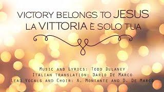 Victory belongs to Jesus (Italian Cover) - Dario De Marco & Alessandra Montante