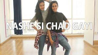 Nashe Si Chad Gayi | BOLLYWOOD | Naach
