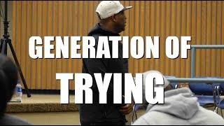 TGIM | GENERATION OF TRYING