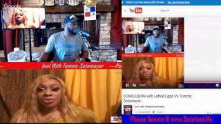 CONCLUSION with Lethal Lipps Vs Tommy Sotomayor